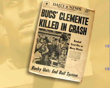 Image: Front-page headlines announced the death of Roberto Clemente.
